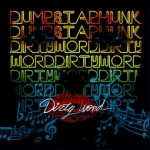 dumpstaphunk_dirty-word