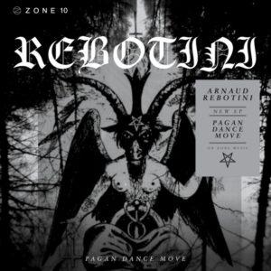 Arnaud Rebotini - Pagan Dance Move EP