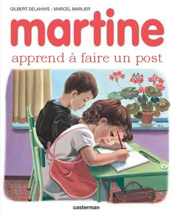 Martine apprend à faire un post