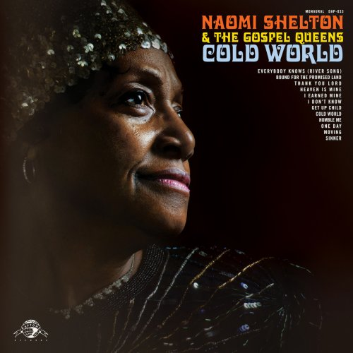 Naomi Shelton & the Gospel Queens - Cold World (Daptone Records)